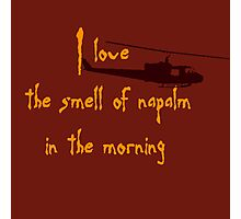 I love the smell of napalm in the morning. Helicopter Photographic Print