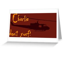 Charlie dont surf Greeting Card