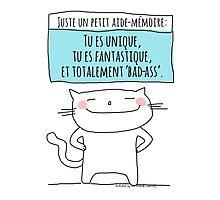 Un petit aide-mémoire... tu es fantastique! / Ooh la la ! (French doodles) Photographic Print