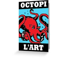 Octopi L'Art Greeting Card