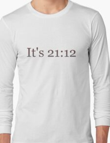 You like number patterns? What time is it? 21:12 Long Sleeve T-Shirt