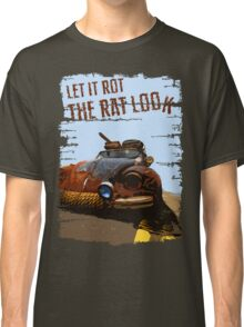 Let It Rot - The RAT Look Classic T-Shirt