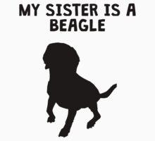 My Sister Is A Beagle Kids Tee