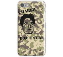Charlie don't surf - Cool Mashup iPhone Case/Skin