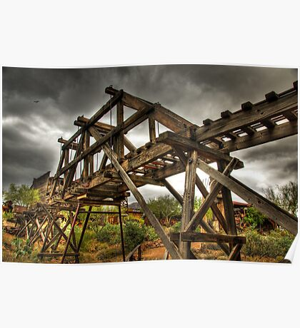 Goldfield Ghost Town - The Bridge  Poster