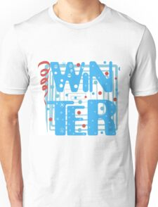 WINTER. Slogan print graphic.  Unisex T-Shirt