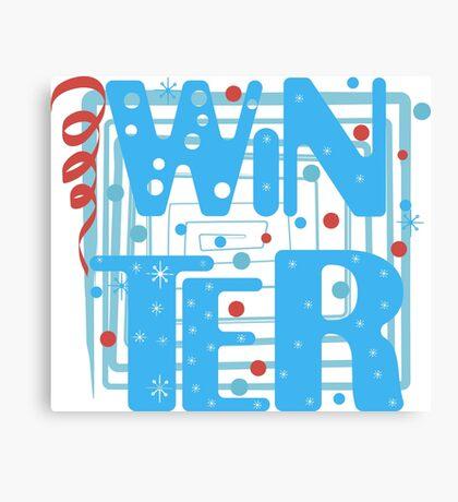 WINTER. Slogan print graphic.  Canvas Print