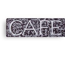 Cafe - William Morris Inspired Font Canvas Print