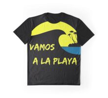 Vamos a la playa Graphic T-Shirt