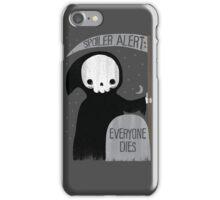 SPOILER ALERT:  EVERYONE DIES iPhone Case/Skin
