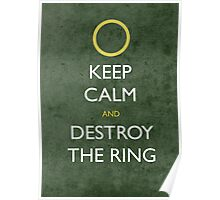 keep calm frodo - distressed Poster