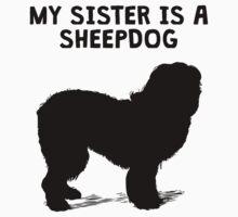 My Sister Is A Sheepdog Kids Tee