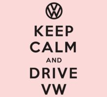 Keep Calm and Drive VW (Version 02) Baby Tee