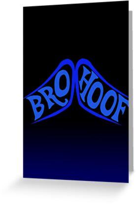 BROHOOF! (blue) by Eniac