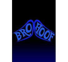 BROHOOF! (blue) Photographic Print