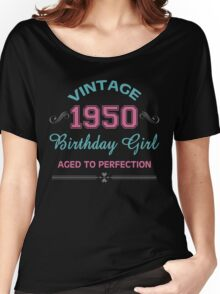 Vintage 1950 Birthday Girl Aged To Perfection Women's Relaxed Fit T-Shirt