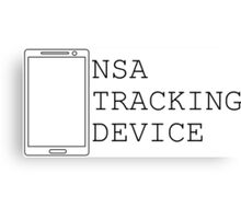 NSA CELL PHONE TRAP... ITS A TRAP!!!! Canvas Print