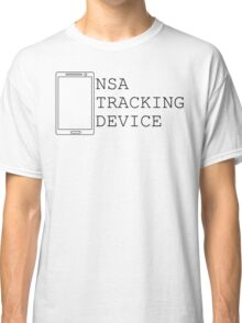 NSA CELL PHONE TRAP... ITS A TRAP!!!! Classic T-Shirt