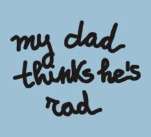 RAD DAD QUOTE Kids Tee