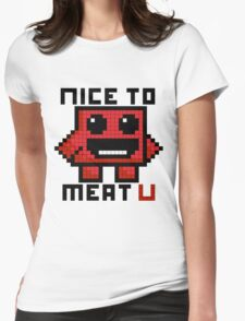 Nice To Meat U Womens Fitted T-Shirt