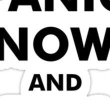 Panic Now & Run Away Sticker