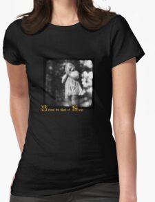 Behind the Wall of Sleep Womens T-Shirt