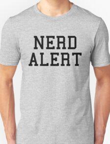 Nerd Alert Funny Quote T-Shirt