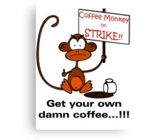 Coffee Monkey on STRIKE!! - Sticker Canvas Print