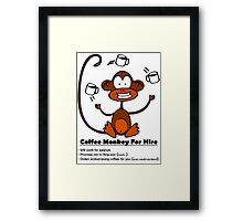 Coffee Monkey For Hire - Sticker Framed Print