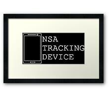 NSA Tracking Device...ITS A TRAP!!!! Framed Print