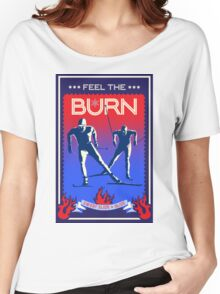 Feel the Burn cross country ski Women's Relaxed Fit T-Shirt
