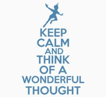 Keep Calm and Think Of A Wonderful Thought Kids Clothes