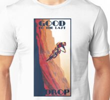 retro style mountain bike poster: Good to the Last Drop Unisex T-Shirt