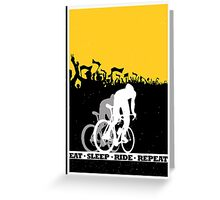 Eat Sleep Ride Repeat Greeting Card