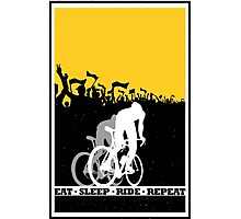 Eat Sleep Ride Repeat Photographic Print