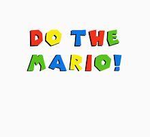 Do the Mario! Unisex T-Shirt