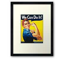 Rosie The Riveter -- We Can Do It Framed Print