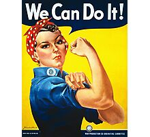 Rosie The Riveter -- We Can Do It Photographic Print