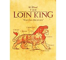 THE LOIN KING Photographic Print