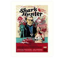 Thomas Jefferson - Shark Hunter! Art Print