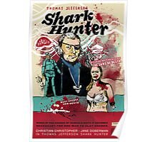 Thomas Jefferson - Shark Hunter! Poster