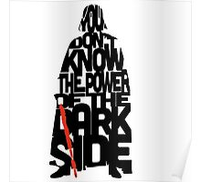 you don't know the power of the dark side  Poster
