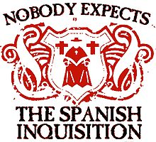 Nobody Expects the Spanish Inquisition T Shirt and Hoodie by zandosfactry