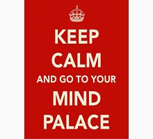Keep Calm and Go to Your Mind Palace Unisex T-Shirt