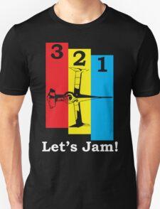 3, 2, 1, Let's Jam! T-Shirt