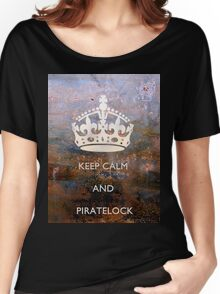 Keep Calm And PirateLock Women's Relaxed Fit T-Shirt