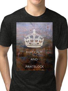 Keep Calm And PirateLock Tri-blend T-Shirt