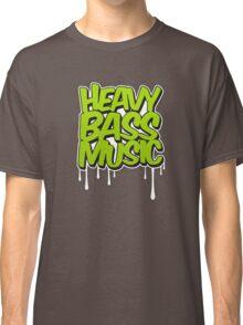 HEAVY BASS MUSIC / TRAP / DUBSTEP / DNB / TECHNO Classic T-Shirt