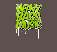 HEAVY BASS MUSIC / TRAP / DUBSTEP / DNB / TECHNO Unisex T-Shirt