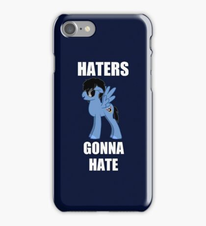 HATERS GONNA HATE A BRONY iPhone Case/Skin
